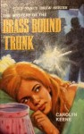The Mystery of the Brass-Bound Trunk - Carolyn Keene