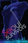 Seoul Survivors - Naomi Foyle