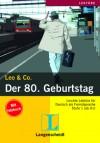 Der 80. Geburtstag: Stufe 1 - Theo Scherling, Elke Burger, Sabine Wenkums