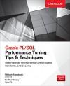 Oracle PL/SQL Performance Tuning Tips & Techniques - Michael Rosenblum, Paul Dorsey