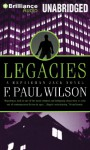 Legacies - F. Paul Wilson, Christopher Price