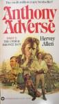 Anthony Adverse, Part 2: The Other Bronze Boy - Hervey Allen