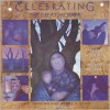 Celebrating the Great Mother: A Handbook of Earth-Honoring Activities for Parents and Children - Cait Johnson, Maura D. Shaw