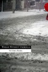 Woman Without Umbrella - Victoria Redel