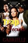 Trap Secrets - Gabrielle, Nika Michelle