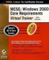 MCSE: Windows 2000 Core Requirements Virtual Trainer Gold Edition - Paul Robichaux, Sybex