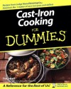 Cast Iron Cooking For Dummies - Tracy Barr