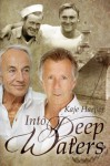 Into Deep Waters - Kaje Harper
