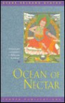 "Ocean of Nectar: Commentary to Chandrakirti's ""Guide to the Middle Way"" - Kelsang Gyatso"