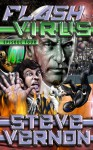 Flash Virus Episode Four - Steve Vernon