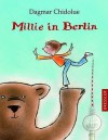 Millie in Berlin - Dagmar Chidolue, Gitte Spee