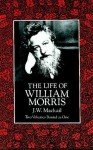 The Life of William Morris - J.W. Mackail, John William Mackail