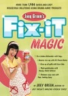 Joey Green's Fix-It Magic: More than 1,971 Quick-and-Easy Household Solutions Using Brand-Name Products - Joey Green