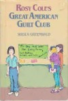 Rosy Cole's Great American Guilt Club - Sheila Greenwald