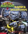 B. Bop's Brainwave - Gerry Bailey, Fiona Simpson