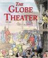 The Globe Theater (Building World Landmarks) - Don Nardo