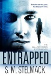 Entrapped - S.M. Stelmack