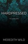 Hardpressed - Meredith Wild