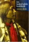 Kız Kulesi'ndeki Kızılderili - Sunay Akın