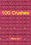 100 Crushes - Elisha Lim