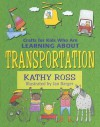 Crafts for Kids Who Are Learning about Transportation - Kathy Ross, Jan Barger