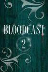 Bloodcast - Dämmerung - Michael Peinkofer, Claudia Kern