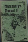 Mercenary's Manual II - Terry P. Edwards, Robert K. Brown, Gary Flanagan, Al J. Venter