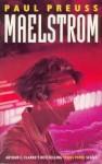 Maelstrom - Arthur C. Clarke, Paul Preuss
