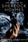 The Memoirs Of Sherlock Holmes - Arthur Conan Doyle