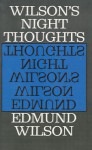Night Thoughts - Edmund Wilson