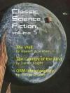Classic Science Fiction, Volume 5 - Howard W. Graham, Damon Knight, George O. Smith, Skip Mahaffey