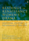 Readings in Renaissance Women's Drama: Criticism, History, and Performance 1594-1998 - Susan P. Cerasano, Marion Wynne-Davies