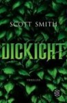 Dickicht - Scott B. Smith, Christine Strüh