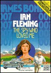 The Spy Who Loved Me (James Bond Adventures) - Ian Fleming