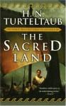 The Sacred Land - H.N. Turteltaub, Harry Turtledove