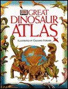 DK Great Dinosaur Atlas - William Lindsay, Giuliano Fornari