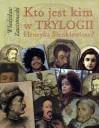 Kto jest kim w Trylogii Henryka Sienkiewicza - Władysław Zawistowski