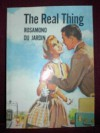 The Real Thing - Rosamond du Jardin