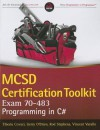 MCSD Certification Toolkit (Exam 70-483): Programming in C# (Wrox Programmer to Programmer) - Tiberiu Covaci, Rod Stephens, Vincent Varallo, Gerry O'Brien
