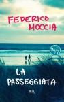 La passeggiata - Federico Moccia