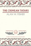 The Crimean Tatars - Alan W. Fisher