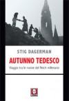 Autunno tedesco - Stig Dagerman