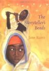 The Storyteller's Beads - Jane Kurtz