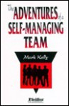 The Adventures of a Self-Managing Team - Mark Kelly
