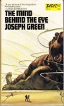 The Mind behind the Eye - Joseph Green, Unknown
