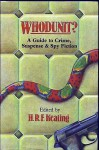 Whodunit?: A Guide to Crime, Suspense, and Spy Fiction - H.R.F. Keating