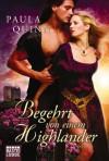 Begehrt von einem Highlander: Roman (German Edition) - Paula Quinn, Susanne Kregeloh
