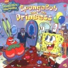 SpongeBob and the Princess (SpongeBob SquarePants) - David Lewman