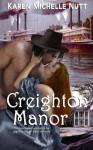 Creighton Manor - Karen Michelle Nutt