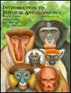 Introduction to Physical Anthropology - Robert Jurmain